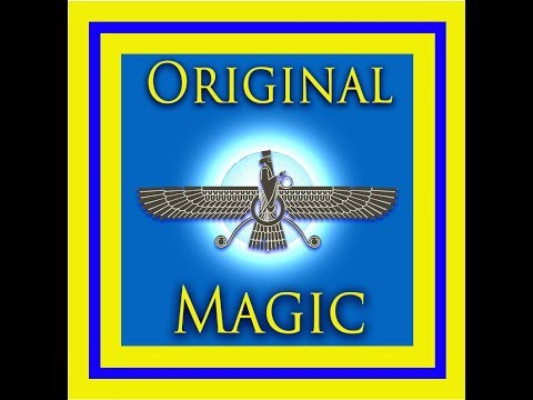 Original Magic-The Powerful Magic Method of Zoroaster