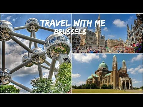 Travel with me || Brussels || Belgium
