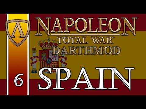 Let's Play Napoleon: Total War -- Darthmod -- Kingdom of Spain -- Part 6