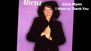 Alicia Myers / I Want to Thank You