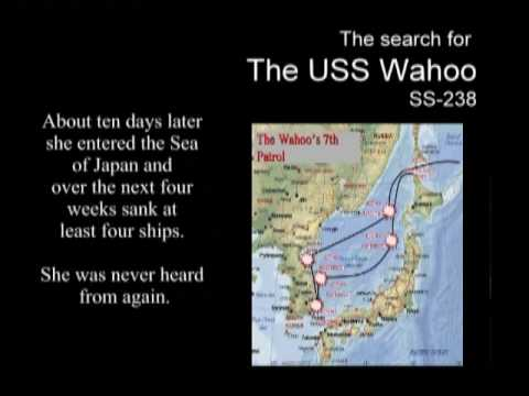 USS Wahoo (SS-238) Search part 1 of 3