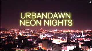 Urbandawn - Neon Nights (Official Video)