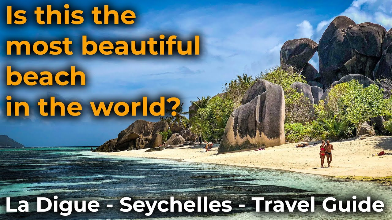 Most beautiful beach in the world? | La Digue, Seychelles | Travel Guide