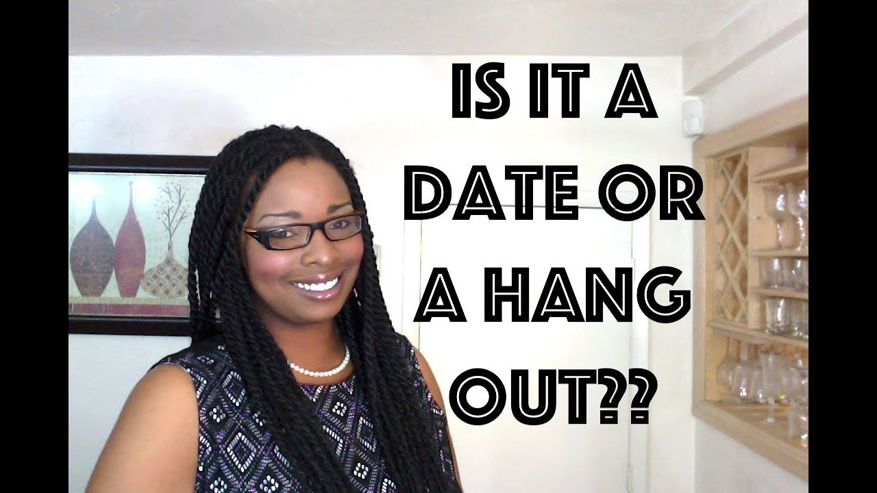 Hang out dating