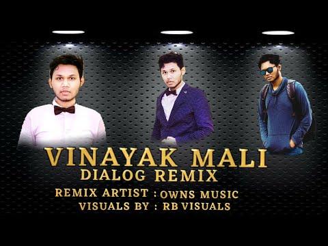 @vinayak Mali  Dialoug  Remix Dj Owns / Rb Visulas