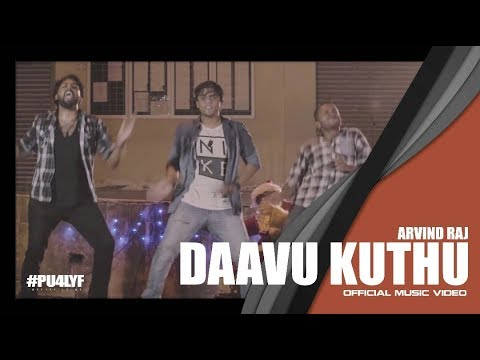 Daavu Kuthu - Arvind Raj x  Music Kitchen x Blank Productions // Official Music Video 2017