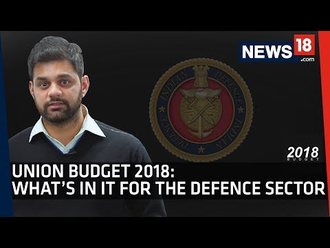 Union Budget 2018 | What the Indian Armed Forces Need and What is Likely to be Given
