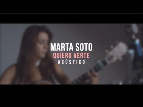 Marta Soto - Quiero Verte (Acústico)