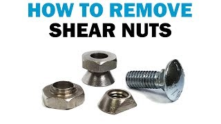 How to Remove Breakaway Shear Security Nuts | Fasteners 101