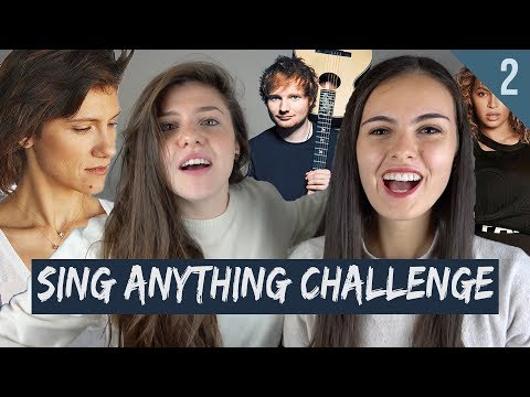 Ed Sheeran - Beyoncé - Elisa | SING ANYTHING CHALLENGE (PART 2)