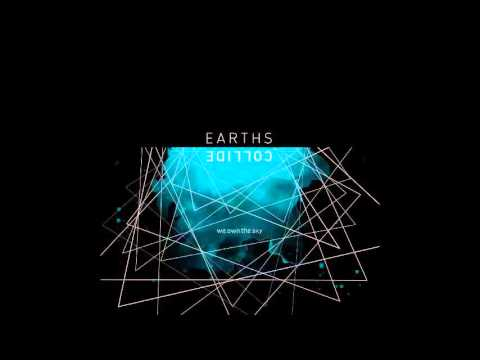 We.own.the.sky - Earths Collide (Full Album)