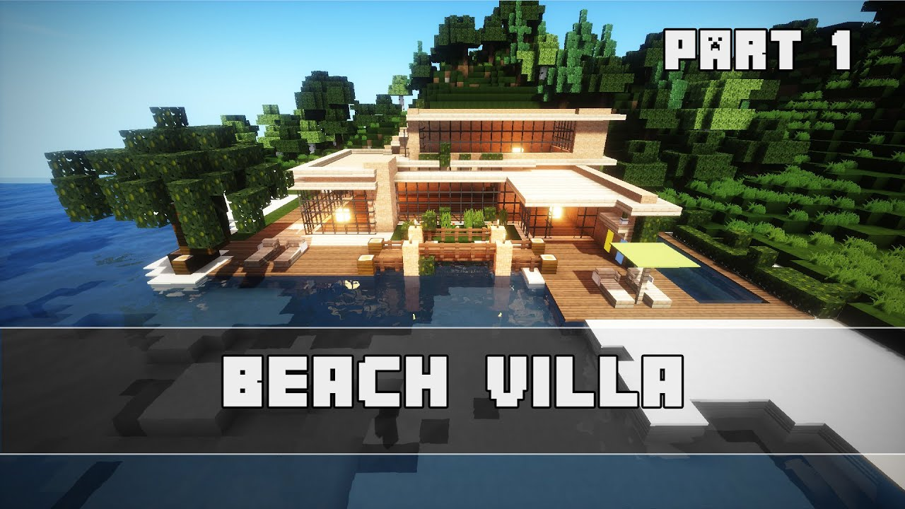 Strandhaus modern  Modernes Strandhaus bauen | Minecraft Tutorial Part 1 | German ...