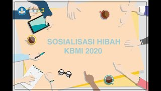 Sosialisasi Hibah Kbmi 2020