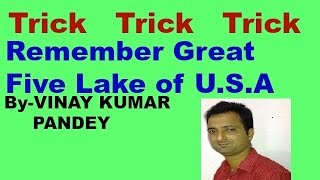 Trick to Remember Great Five Lakes of U.S.A