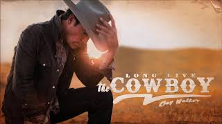 Clay Walker - Long Live the Cowboy (Official Audio)