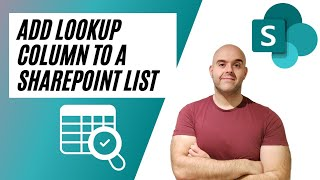 How To Add a Lookup Column To a SharePoint Online List