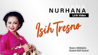 Nurhana - Isih Tresno (Lirik Video)