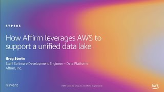 AWS re:Invent 2019: How <b>Affirm</b> leverages AWS to support a unified ...