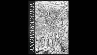 VoidCeremony (US) - Cyclical Descent of Causality (EP) 2015
