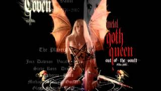 COVEN - Goth queen, Out of the vault. (FULL ALBUM 1976-2007).