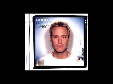 Christopher Lawrence - Exposure IV [2002]
