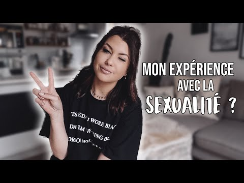 SEXUALITÉ : MON EXPERIENCE, TABOUS ETC ...