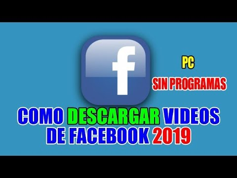 como descargar videos de facebook gratis sin programas