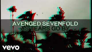 Video Avenged Sevenfold - As Tears Go By download MP3, 3GP, MP4, WEBM, AVI, FLV Januari 2018