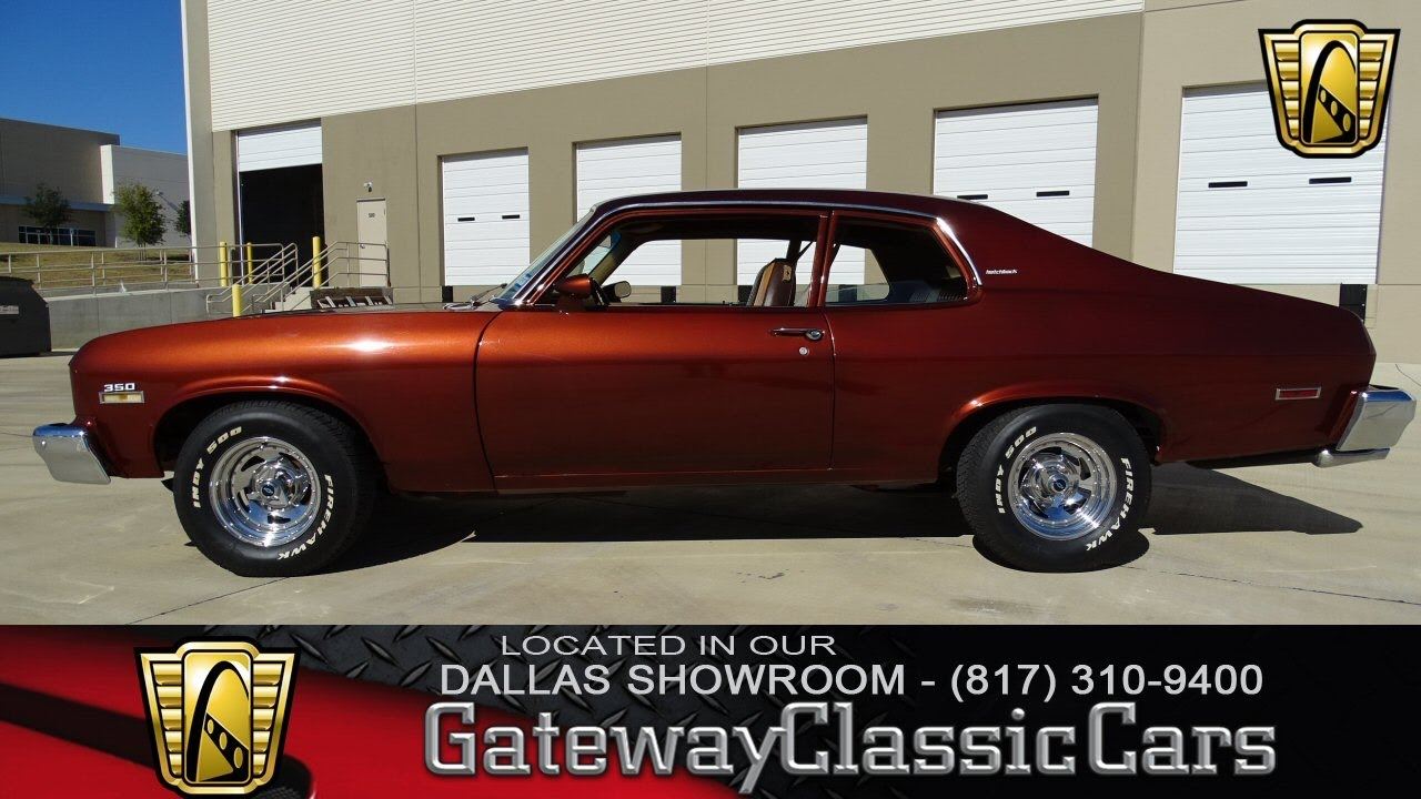 1974 Chevrolet Nova #326-DFW Gateway Classic Cars of Dallas - YouTube