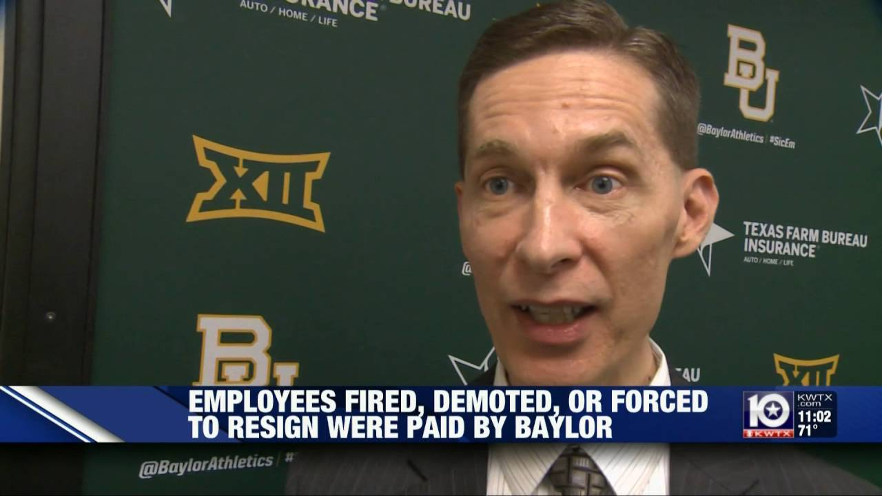 Employees Fired Demoted Or Forced To Resign Were Paid By Baylor