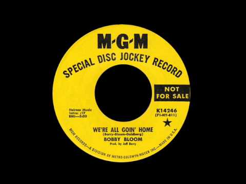 Bobby Bloom - We're All Goin' Home