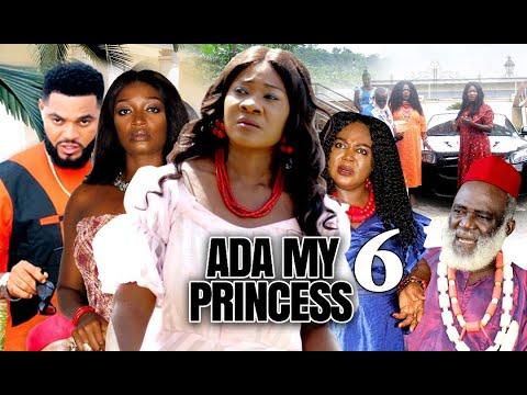 Download ADA MY PRINCESS by MERCY JOHNSON AND STEPHEN ODIMGBE (SEASON 6) - 2021 LATEST NIGERIAN FULL MOVIE