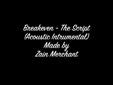Breakeven - The Script (Acoustic Instrumental made by Zain Merchant)