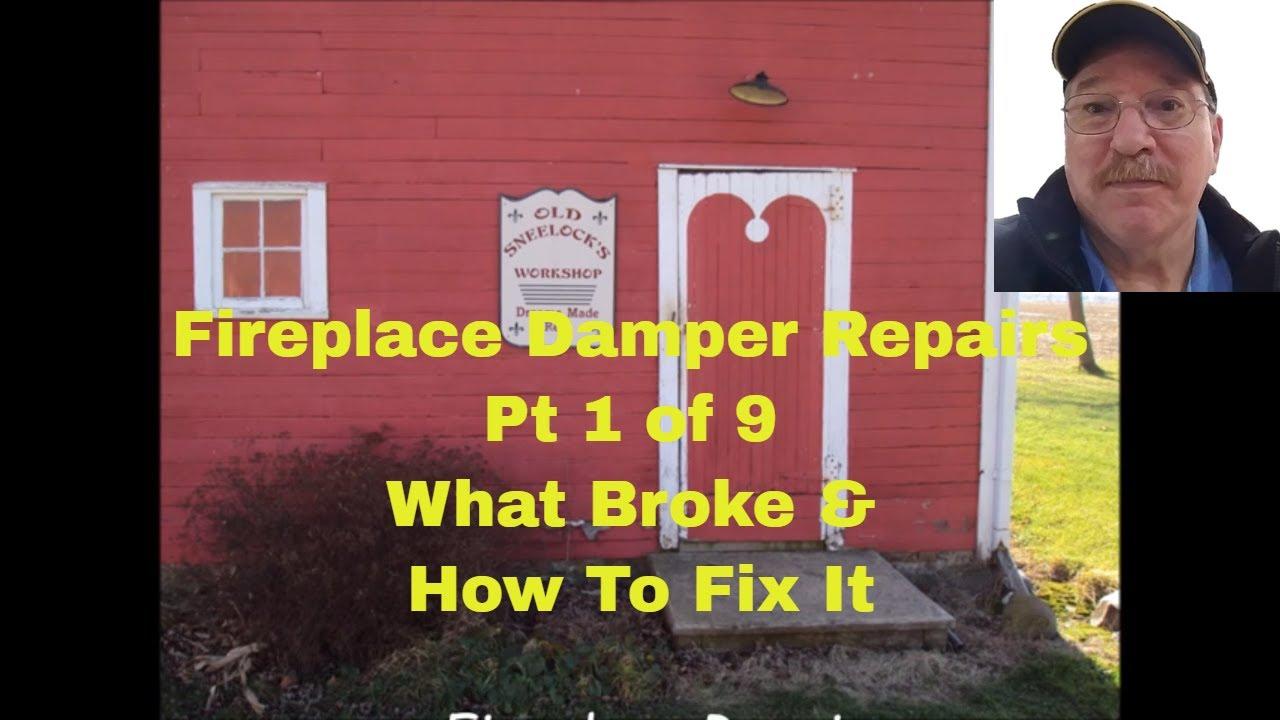 fireplace damper repairs by old sneelock u0027s workshop youtube