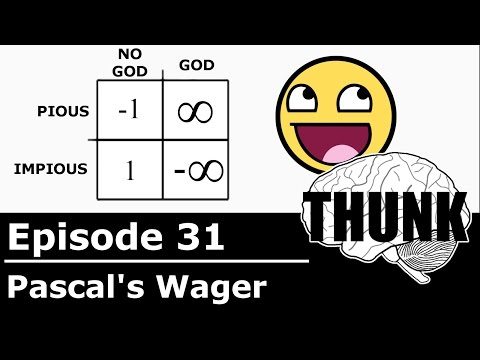THUNK - 31. Pascal's Wager