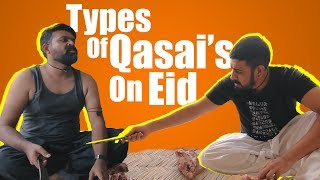 Types of Qasai's on Eid | Bakra Eid | Bekaar Films
