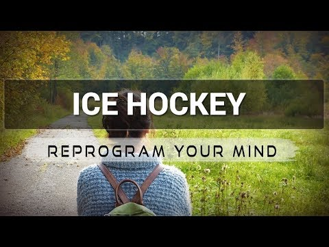 Positive Affirmations for Ice Hockey - Law of attraction - Hypnosis - Subliminal