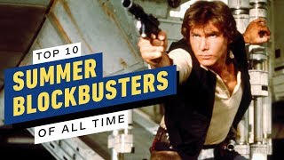 Top 10 Summer Blockbusters of All Time