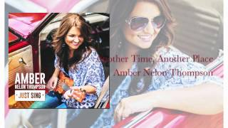 Another Time, Another Place -Amber Nelon Thompson ft. Michael English