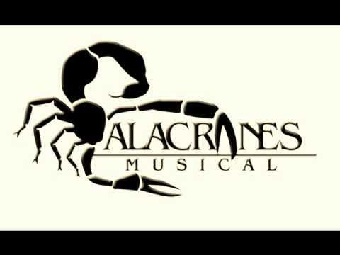 Alacranes Musical - Ya Para Que