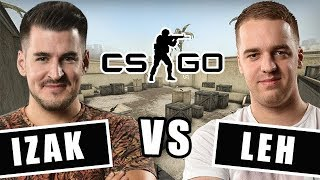 LEH VS IZAK - POJEDYNEK 1vs1 CS:GO!