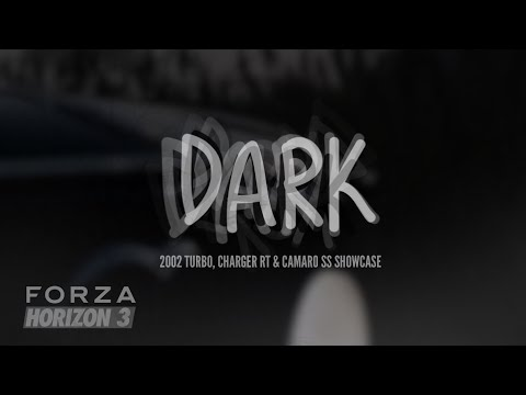 DARK - Forza Horizon 3 | Murdered Out Classics Showcase/cinematic Short Film (Camaro/Charger/2002)