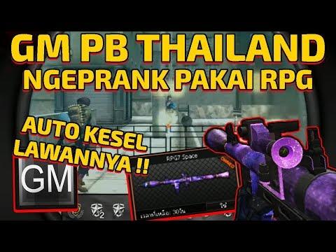 GM PB THAILAND NGEPRANK PAKE RPG !! AUTO KESEL LAWANNYA !! - POINTBLANK INDONESIA