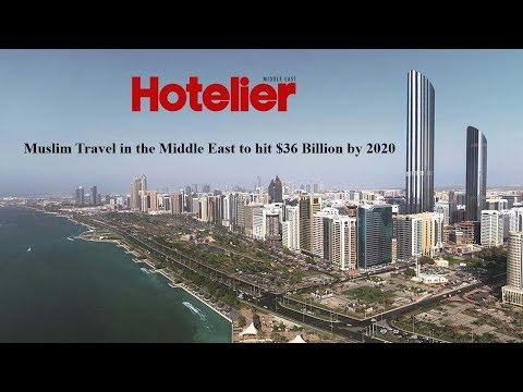 Muslim Travel in the Middle East to hit $36 Billion by 2020