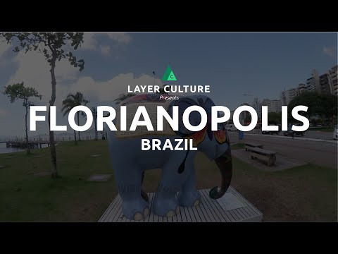 THINGS TO DO IN FLORIANÓPOLIS - BRAZIL