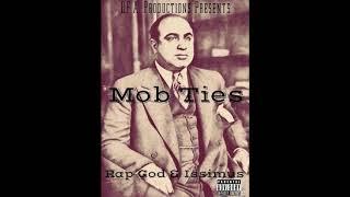 Mob Ties  (official lyrics)   Rap God & Issimus