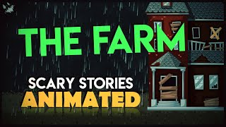 The Farm - Scary Stories Animated