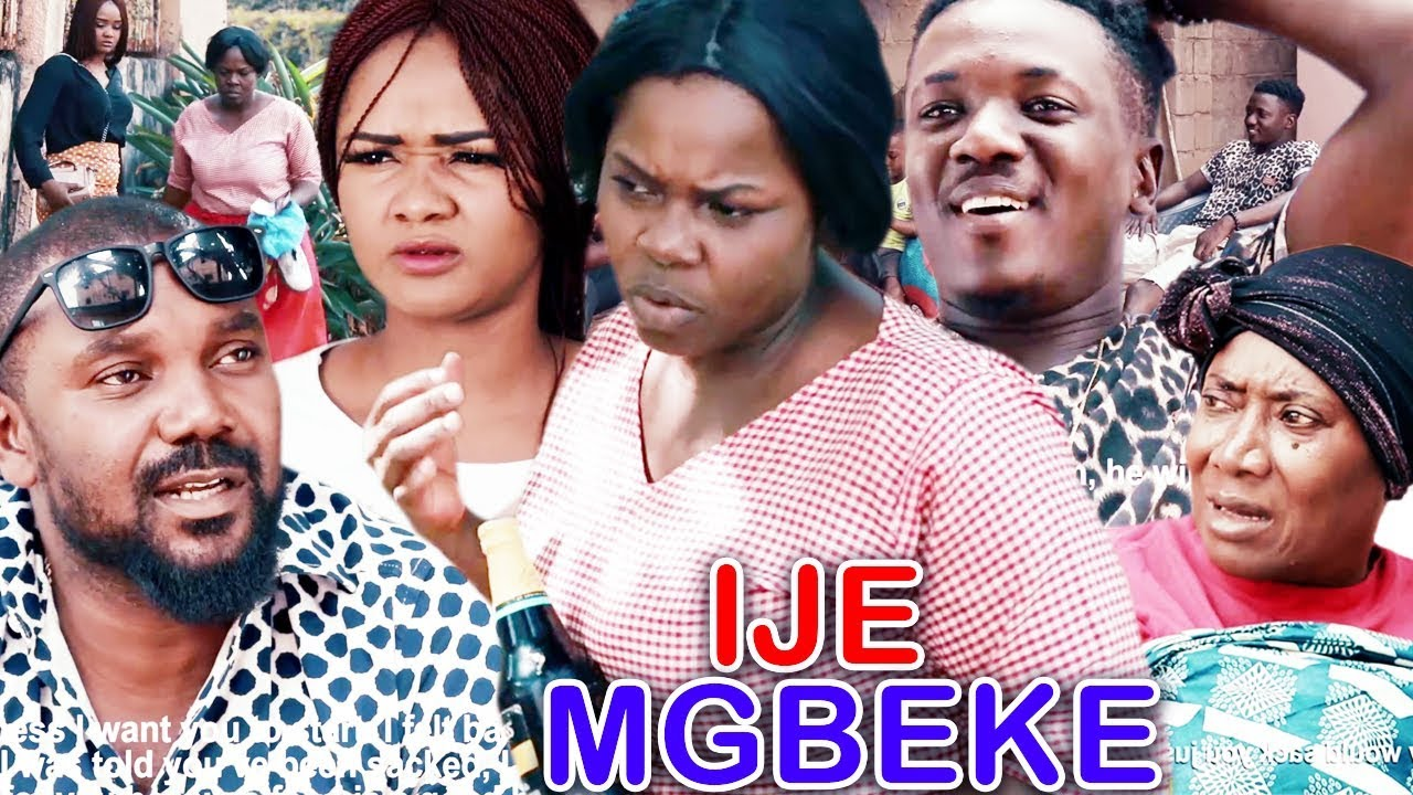Download IJE MGBEKE Season 1&2 - 2019 Latest Nigerian Nollywood Igbo Comedy Movie Full HD