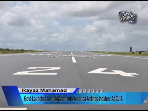 Govt Launches Investigation Into America Airlines Incident At CJIA. News For 22nd August, 2019