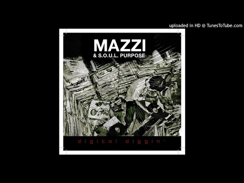 Mazzi & S.O.U.L. Purpose - Good Feeling